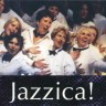 Jazzica!